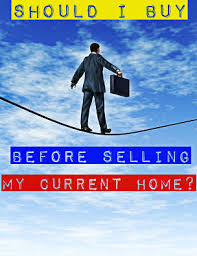 Selling Your Home and Buying Another